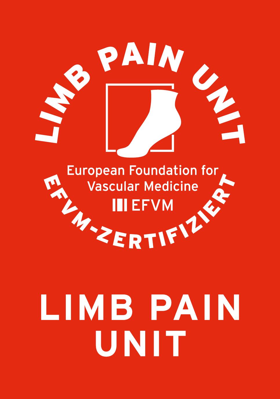 LIMB PAIN UNIT EFVM Programm zur Etablierung von Beinschmerzambulanzen in enger Kooperation mit Kardiologen, Gefäßchirurgen, Angiologen